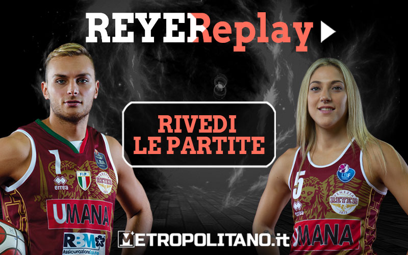 Reyer Replay