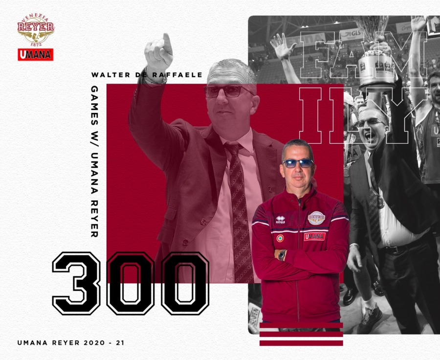 Walter De Raffaele fa 300 panchine in Reyer da head coach